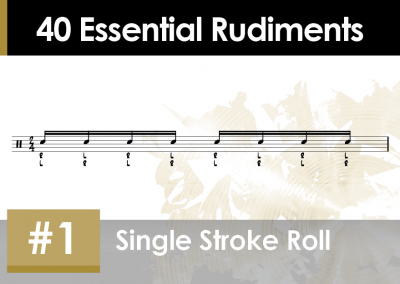 Rudiment Section 2 – Additions and Variations #1 Single Stroke roll
