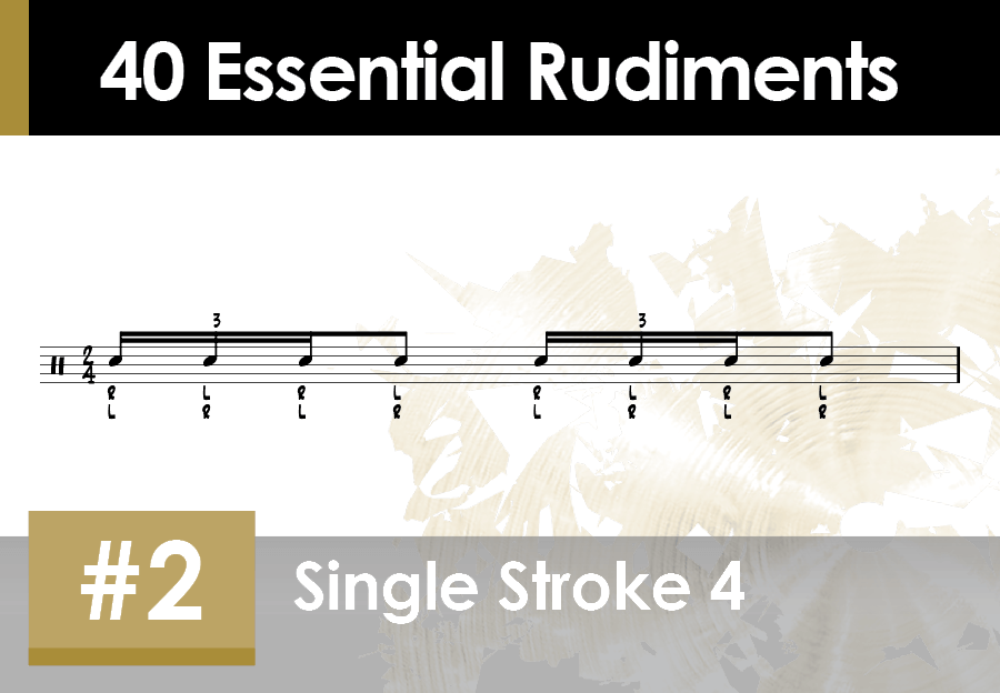 Skillz Drum Lessons 40 Essential Rudiments number 2 Single Stroke 4 or Single Stroke Four