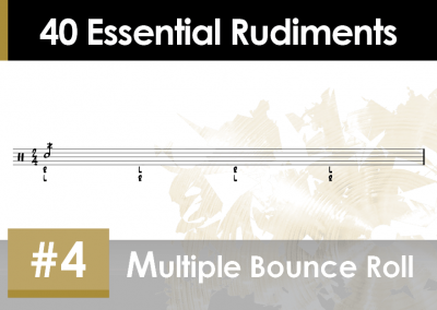 Rudiment Section 2 – Additions and Variations #4 Multiple Bounce Roll