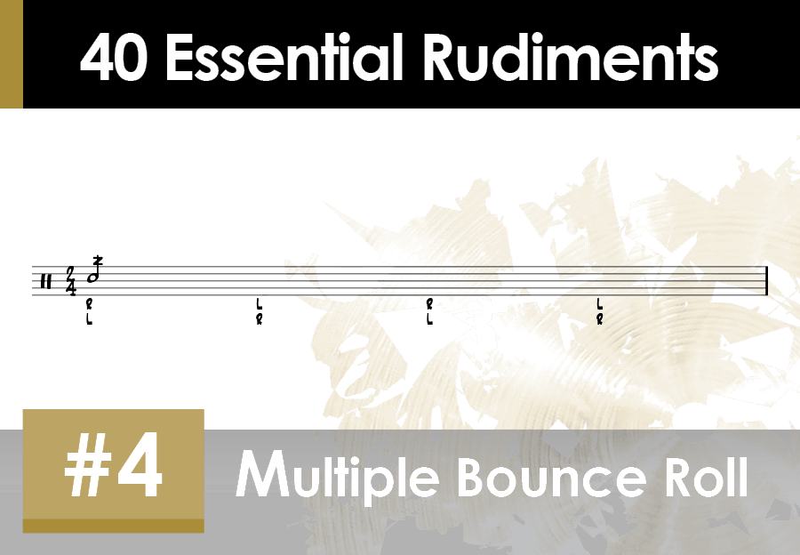 Skillz Drum Lessons 40 Essential Rudiments number 4 Multiple Bounce Roll