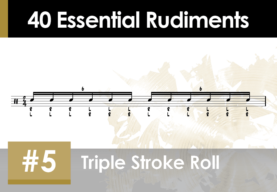 Skillz Drum Lessons 40 Essential Rudiments number 5 Triple Stroke Roll