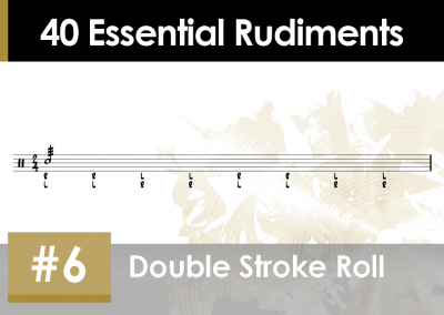 Rudiment Section 2 – Additions and Variations #6 Double Stroke Roll