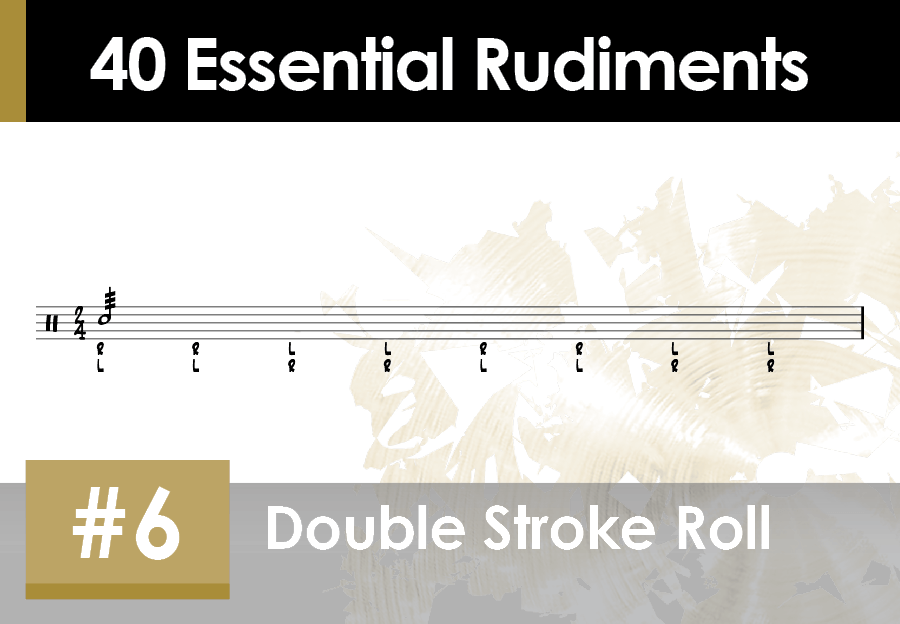 Skillz Drum Lessons 40 Essential Rudiments number 6 Double Stroke Roll