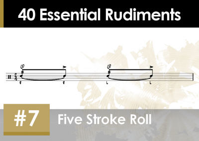 Rudiment Section 2 – Additions and Variations #7 Five Stroke Roll