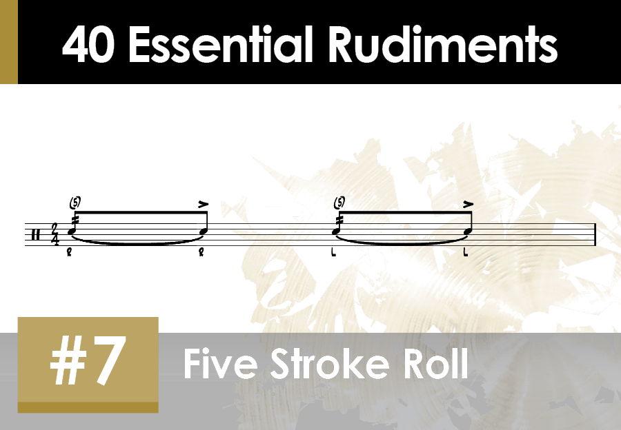 Skillz Drum Lessons 40 Essential Rudiments number 7 Five Stroke Roll