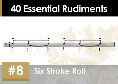 Rudiment Section 2 – Additions and Variations #8 Six Stroke Roll
