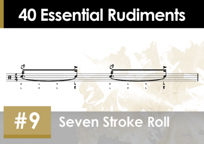 Rudiment Section 2 – Additions and Variations #9 Seven Stroke Roll