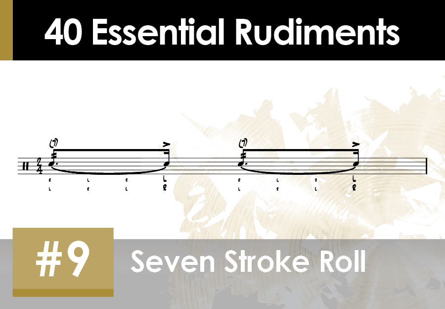Skillz Drum Lessons 40 Essential Rudiments number 09 Seven Stroke Roll