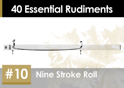 Rudiment Section 2 – Additions and Variations #10 Nine Stroke Roll