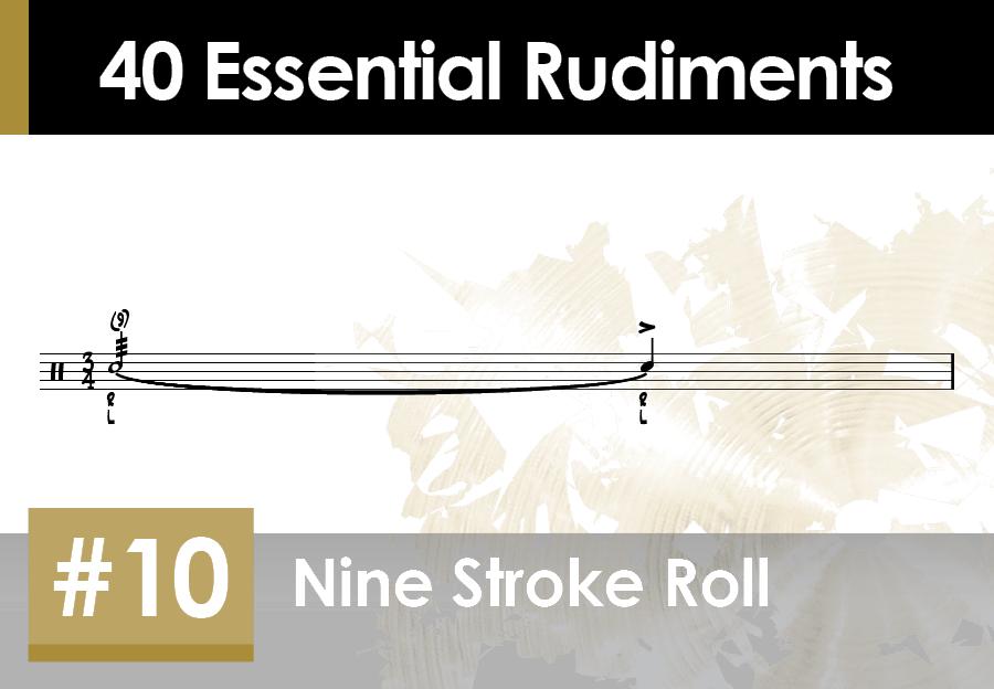 Skillz Drum Lessons 40 Essential Rudiments number 10 Nine Stroke Roll