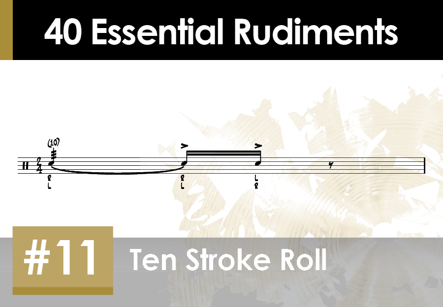Skillz Drum Lessons 40 Essential Rudiments number 11 Ten Stroke Roll