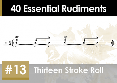 Rudiment Section 2 – Additions and Variations #13 Thirteen Stroke Roll