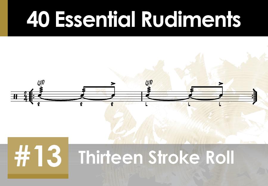 Skillz Drum Lessons 40 Essential Rudiments number 13 Thirteen Stroke Roll