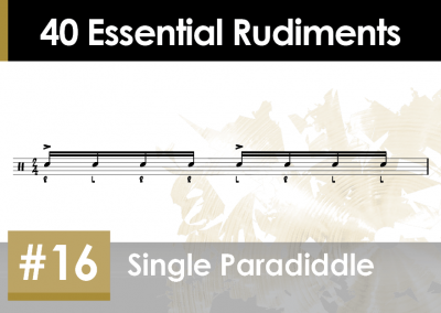 Rudiment Section 2 – Additions and Variations #16 Single Paradiddle