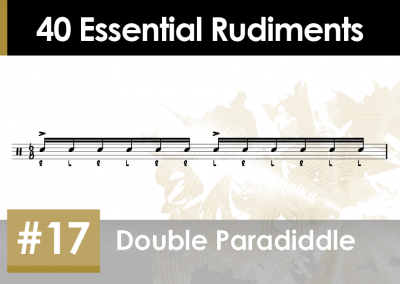 Rudiment Section 2 – Additions and Variations #17 Double Paradiddle