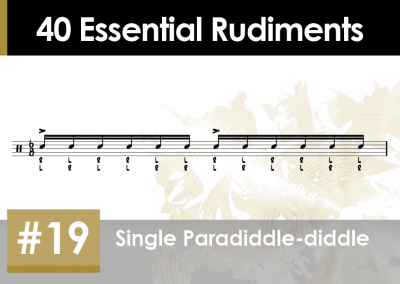 Rudiment Section 2 – Additions and Variations #19 Single Paradiddle-diddle