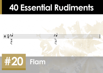 Rudiment Section 2 – Additions and Variations #20 Flam