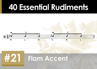 Rudiment Section 2 – Additions and Variations #21 Flam Accent