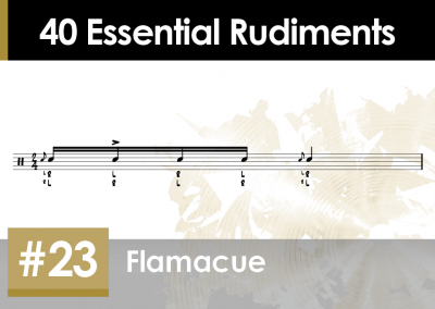 Rudiment Section 2 – Additions and Variations #23 Flamacue