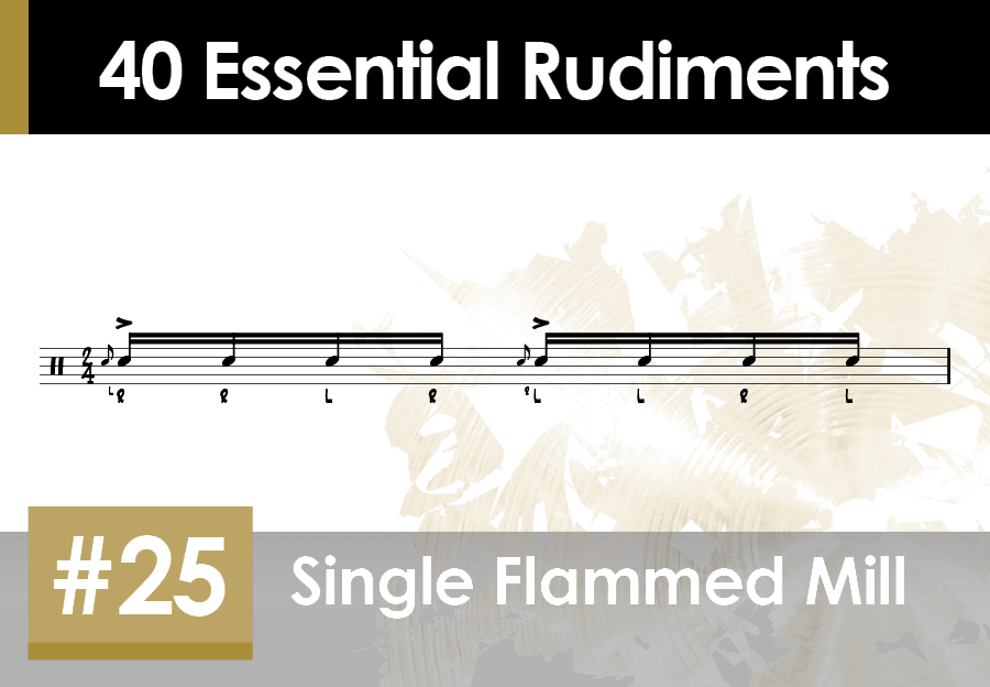 Skillz Drum Lessons 40 Essential Rudiments number 25 Single Flammed Mill