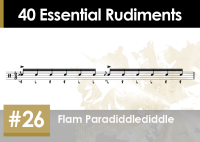 Rudiment Section 2 – Additions and Variations #26 Flam Paradiddle-diddle