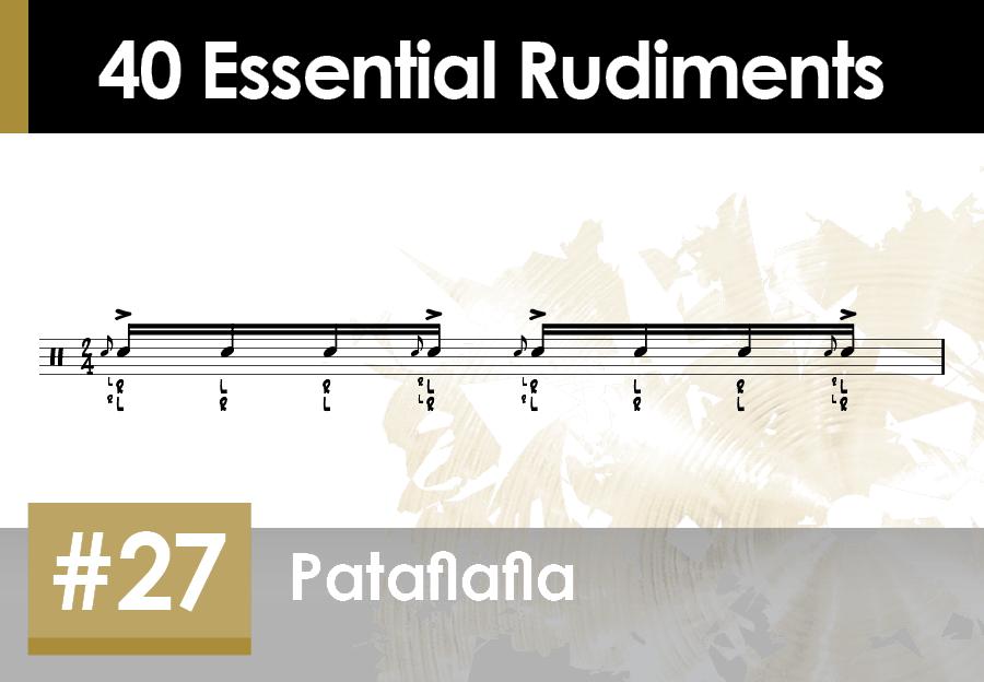Skillz Drum Lessons 40 Essential Rudiments number 27 Pataflafla