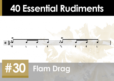 Rudiment Section 2 – Additions and Variations #30 Flam Drag