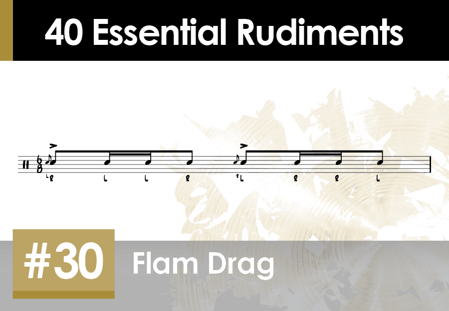 Skillz Drum Lessons 40 Essential Rudiments number 30 Flam Drag