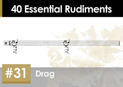 Rudiment Section 2 – Additions and Variations #31 Drag