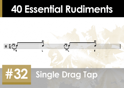 Rudiment Section 2 – Additions and Variations #32 Single Drag Tap