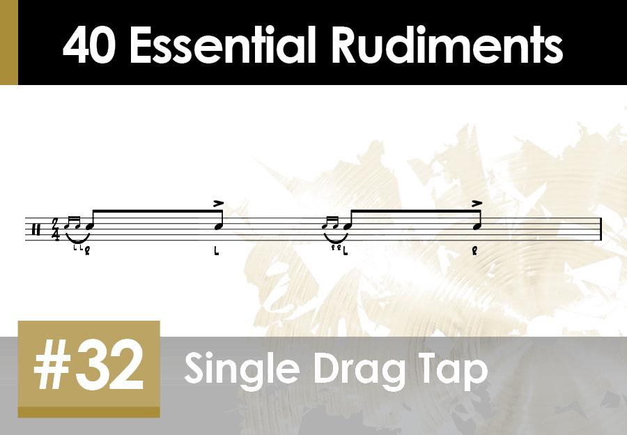 Skillz Drum Lessons 40 Essential Rudiments number 32 Single Drag Tap