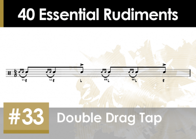 Rudiment Section 2 – Additions and Variations #33 Double Drag Tap