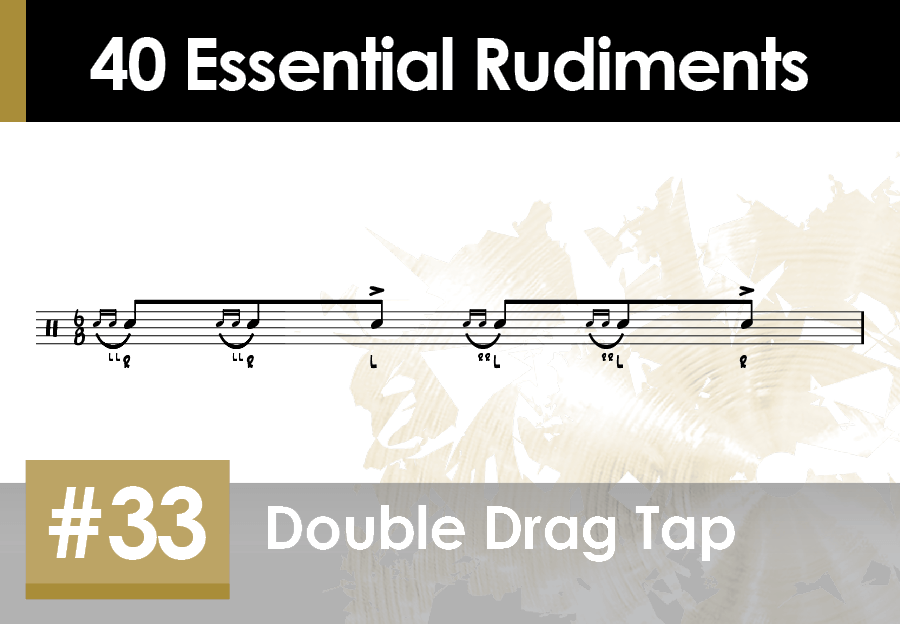 Skillz Drum Lessons 40 Essential Rudiments number 33 Double Drag Tap