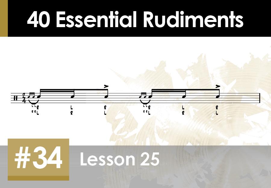 Skillz Drum Lessons 40 Essential Rudiments number 34 Lesson 25