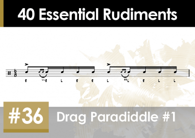 Rudiment Section 2 – Additions and Variations #36 Drag Paradiddle #1