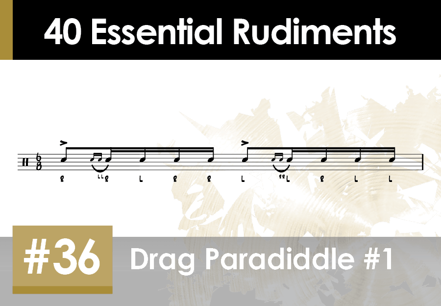 Skillz Drum Lessons 40 Essential Rudiments number 36 Drag Paradiddle #1