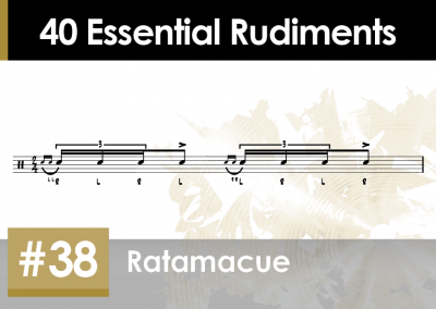 Rudiment Section 2 – Additions and Variations #38 Ratamacue