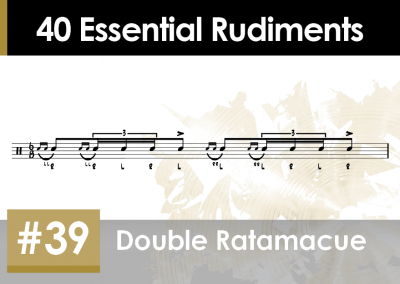 Rudiment Section 2 – Additions and Variations #39 Double Ratamacue