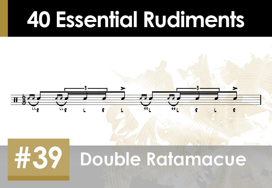 Skillz Drum Lessons 40 Essential Rudiments number 39 Double Ratamacue