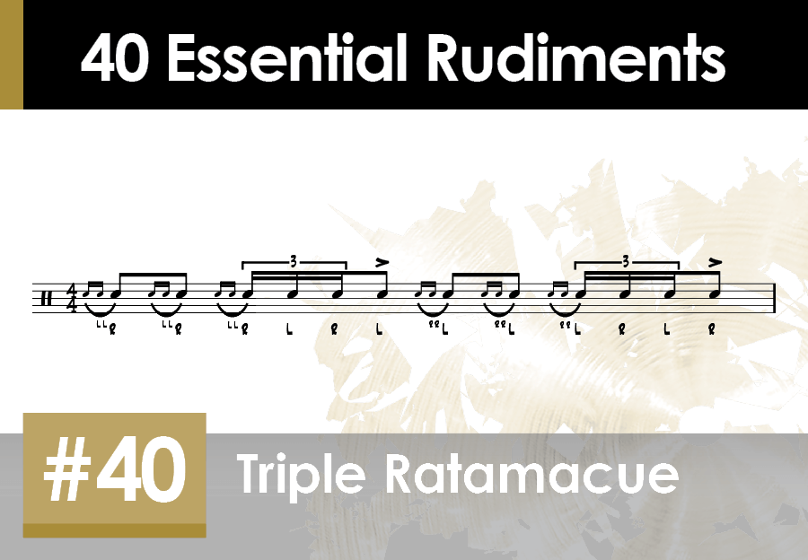 Skillz Drum Lessons 40 Essential Rudiments number 40 Triple Ratamacue