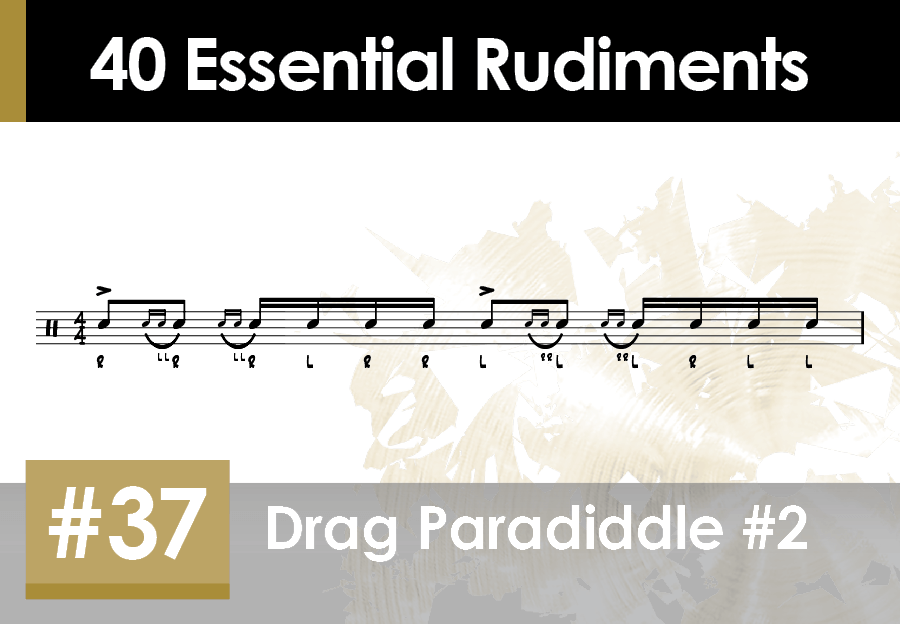 Skillz Drum Lessons 40 Essential Rudiments number 37 Drag Paradiddle #2