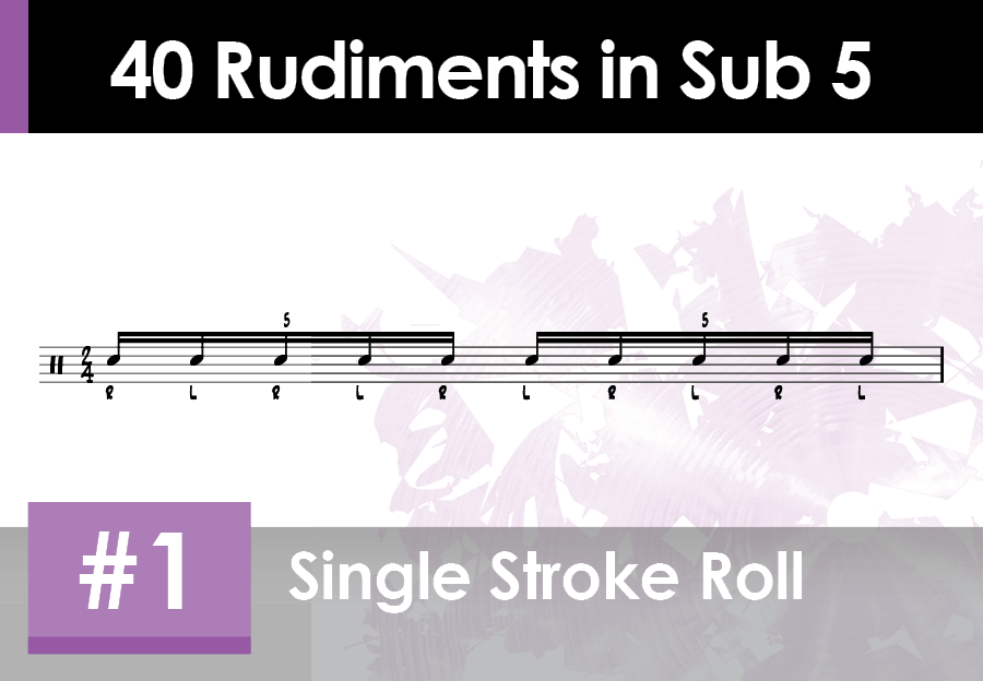 Skillz Drum Lessons 40 Quintuplet Rudiments number 1 Single Stroke Roll