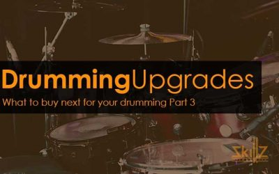 Drumming Upgrades