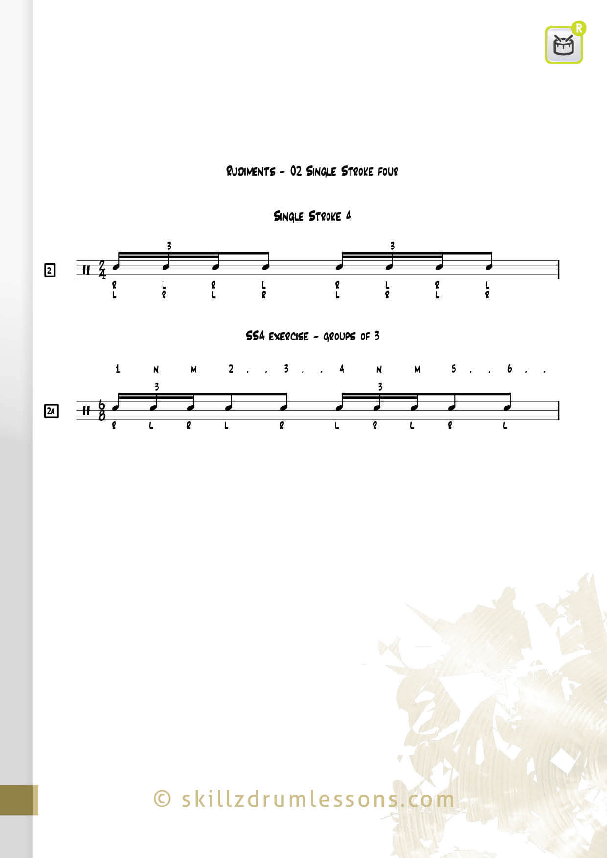 This is an image of the Official 40 Essential P.A.S. Rudiments #2 The Single Stroke Four by Skillz Drum Lessons