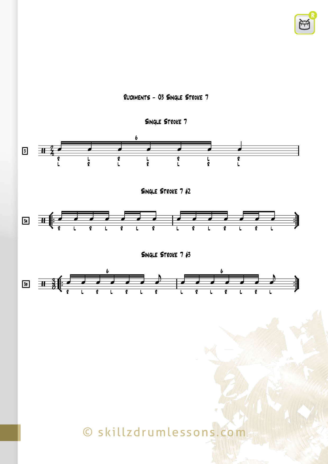 This is an image of the Official 40 Essential P.A.S. Rudiments #3 The Single Stroke Seven by Skillz Drum Lessons