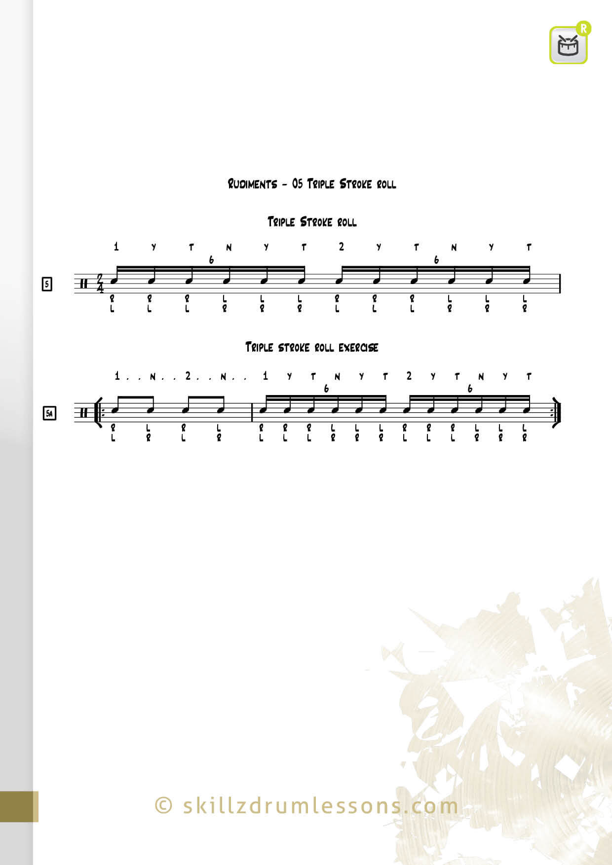 This is an image of the Official 40 Essential P.A.S. Rudiments #5 The Triple Stroke Roll by Skillz Drum Lessons