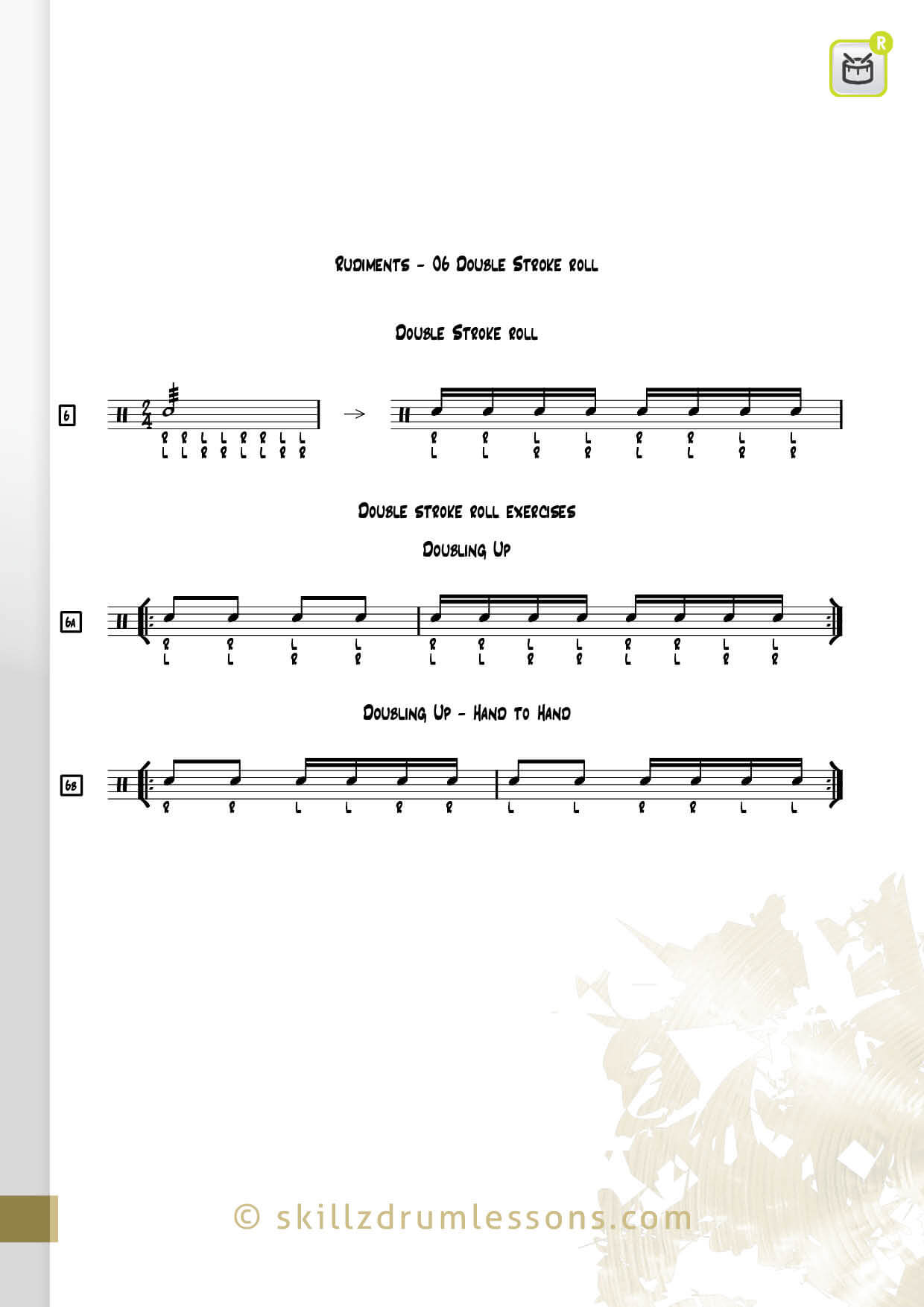 This is an image of the Official 40 Essential P.A.S. Rudiments #6 The Double Stroke Roll by Skillz Drum Lessons