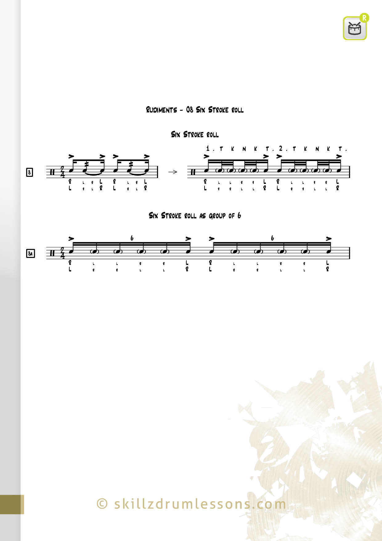 This is an image of the Official 40 Essential P.A.S. Rudiments #8 The Six Stroke Roll by Skillz Drum Lessons