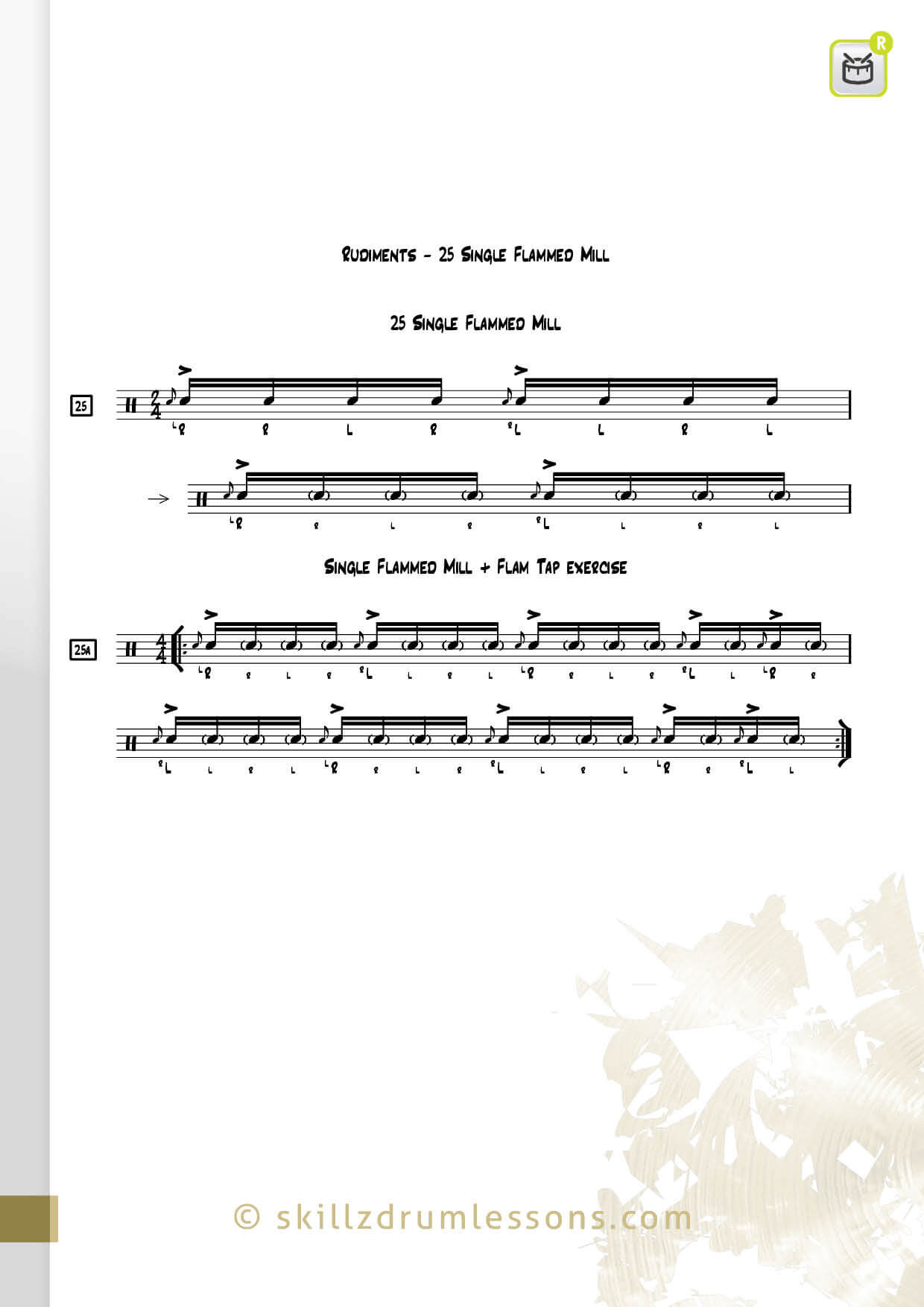 This is an image of the Official 40 Essential P.A.S. Rudiments #25 The Single Flammed Mill by Skillz Drum Lessons