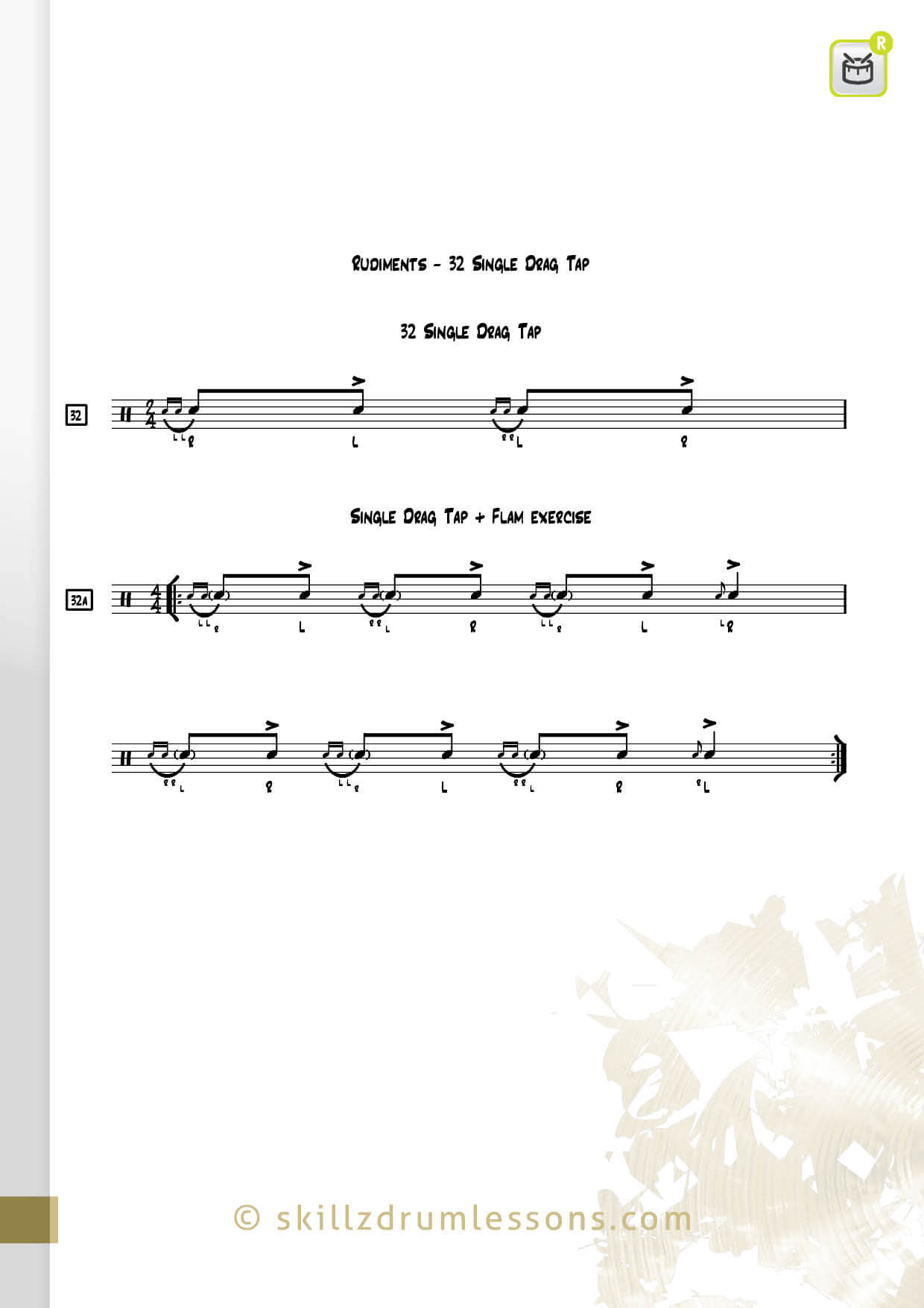 This is an image of the Official 40 Essential P.A.S. Rudiments #32 The Single Drag Tap by Skillz Drum Lessons